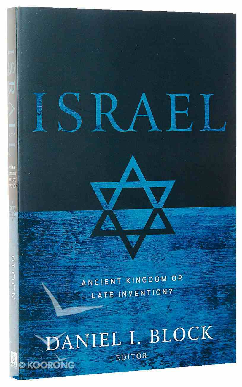 Israel: Ancient Kingdom Or Late Invention? Paperback