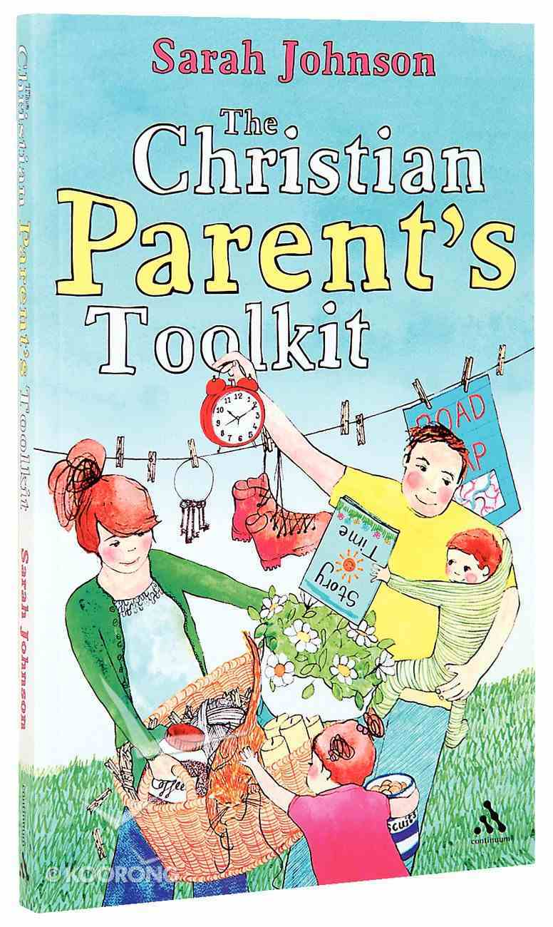 The Christian Parent's Toolkit Paperback