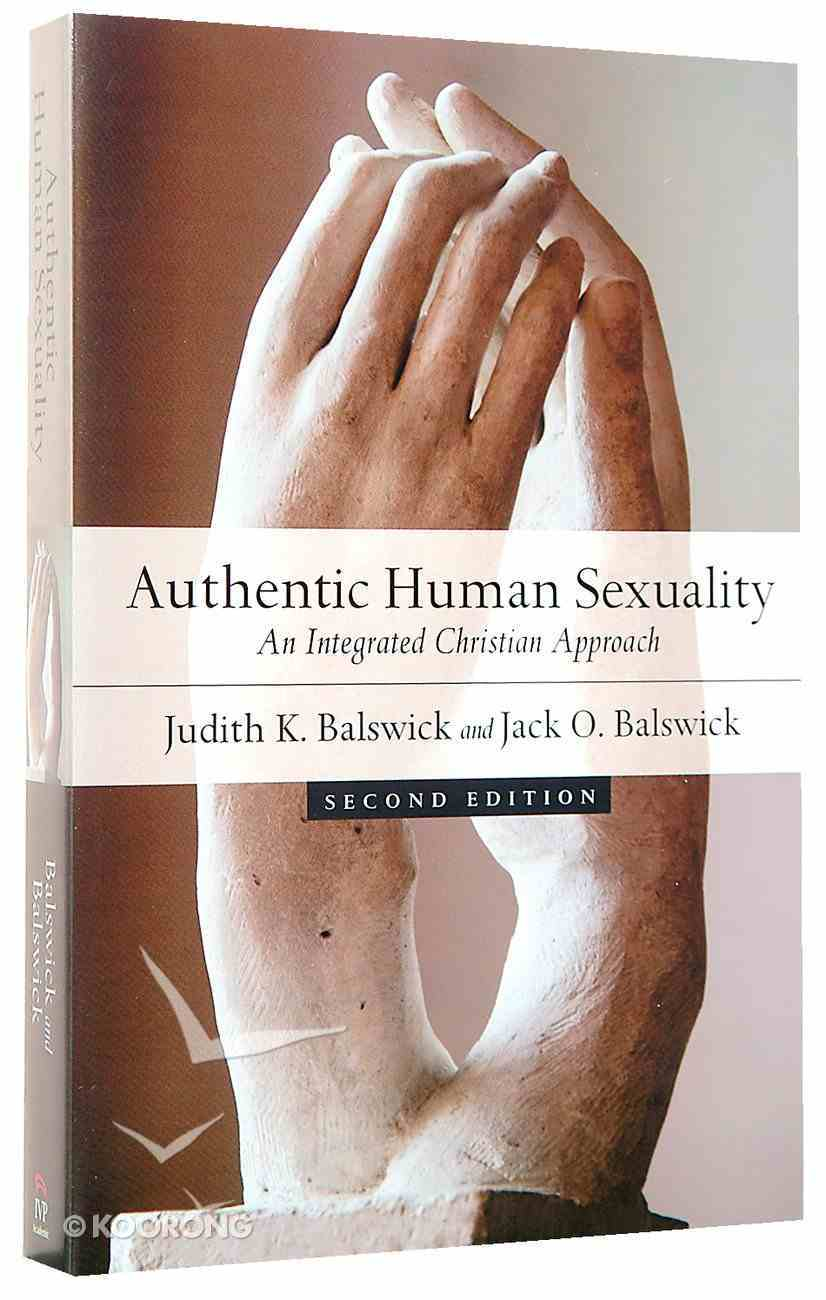 Authentic Human Sexuality Paperback