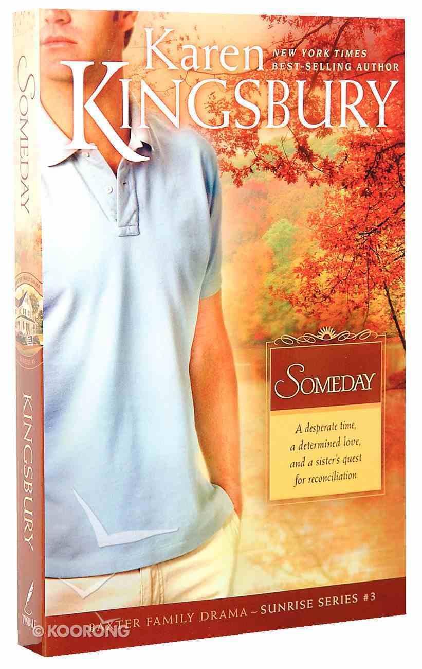 Someday (#03 in Sunrise Series) Paperback