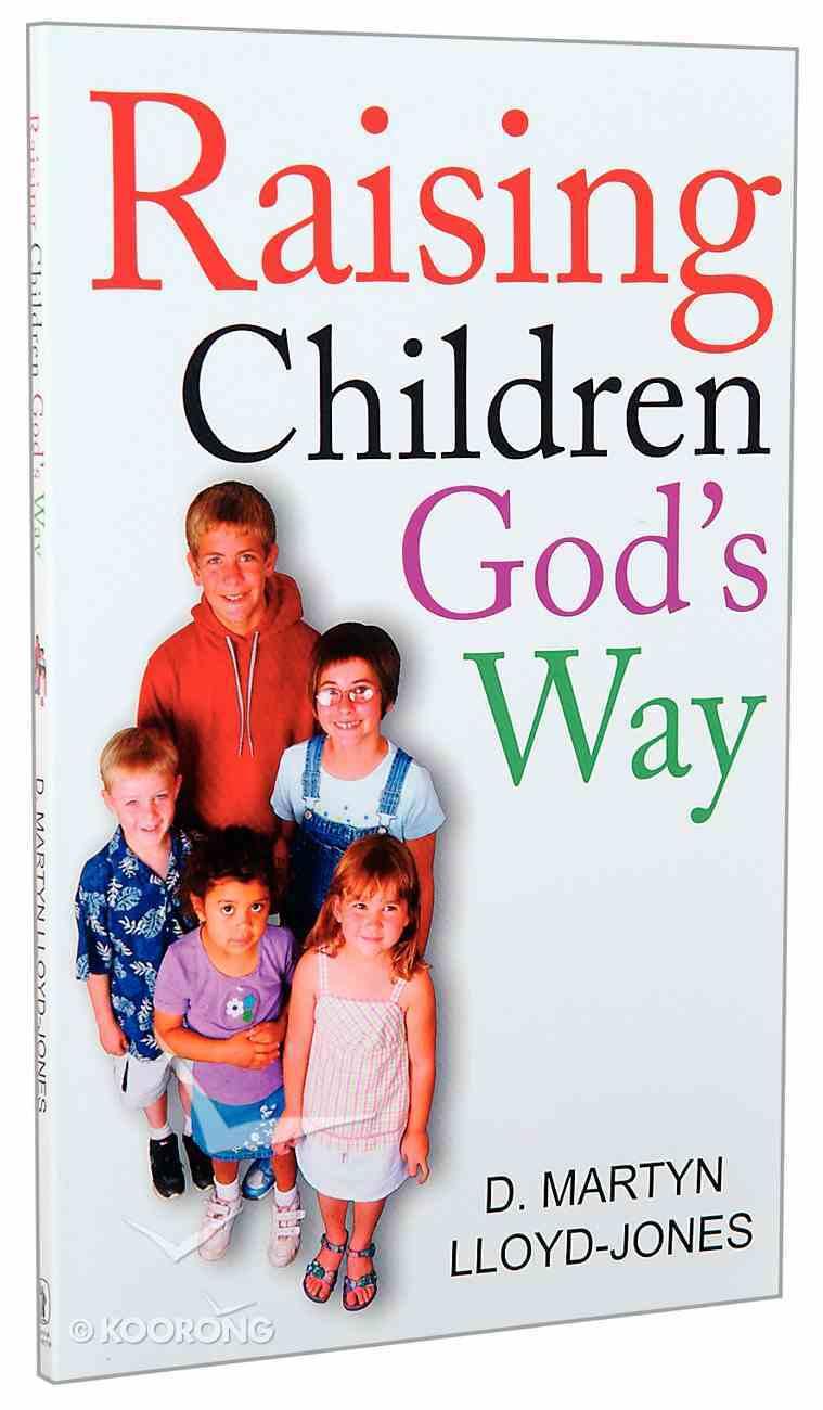Raising Children God's Way Paperback