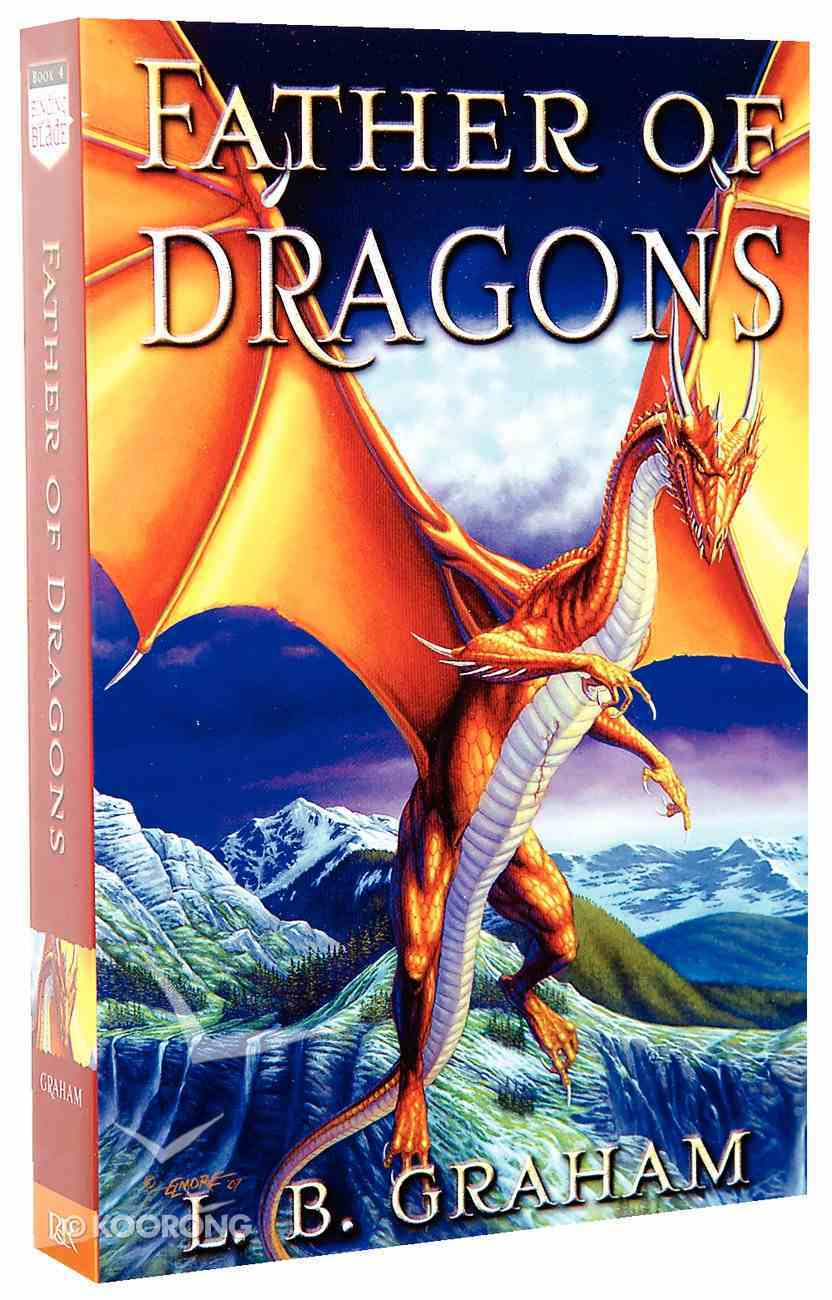 Father of Dragons (#04 in Binding Of The Blade Series) Paperback