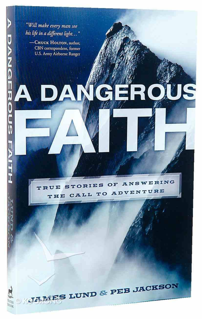 Dangerous Faith Paperback
