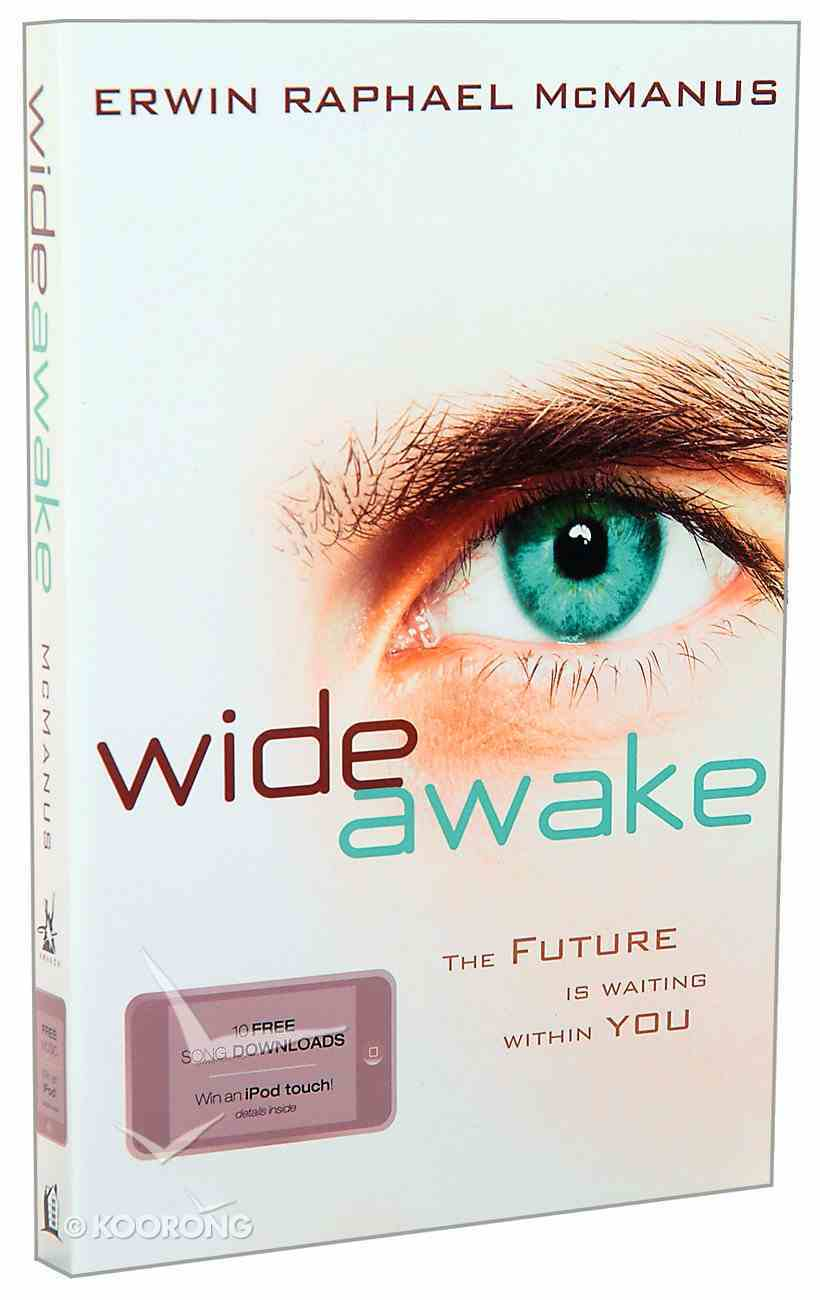 Wide Awake: Start Dreaming With Your Eyes Open Paperback