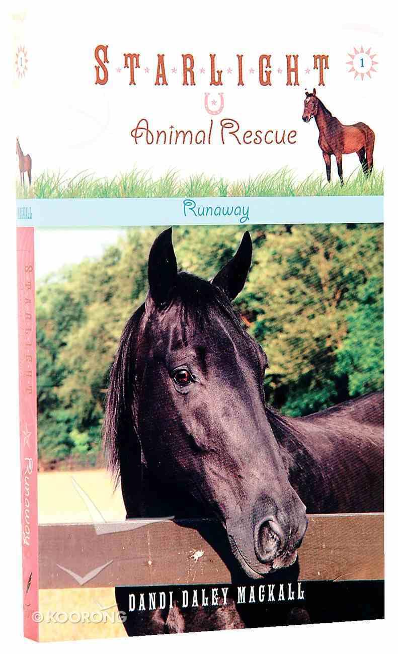 Runaway (#01 in Starlight Animal Rescue Series) Mass Market