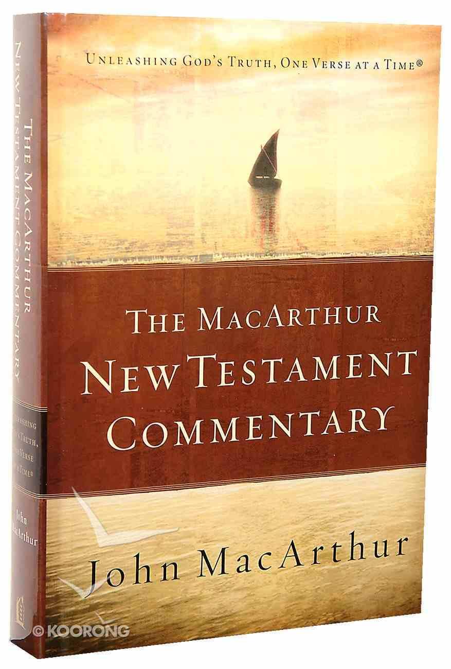 The Macarthur New Testament Commentary Hardback