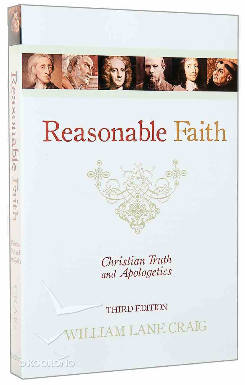 Reasonable Faith (3rd Edition) Paperback