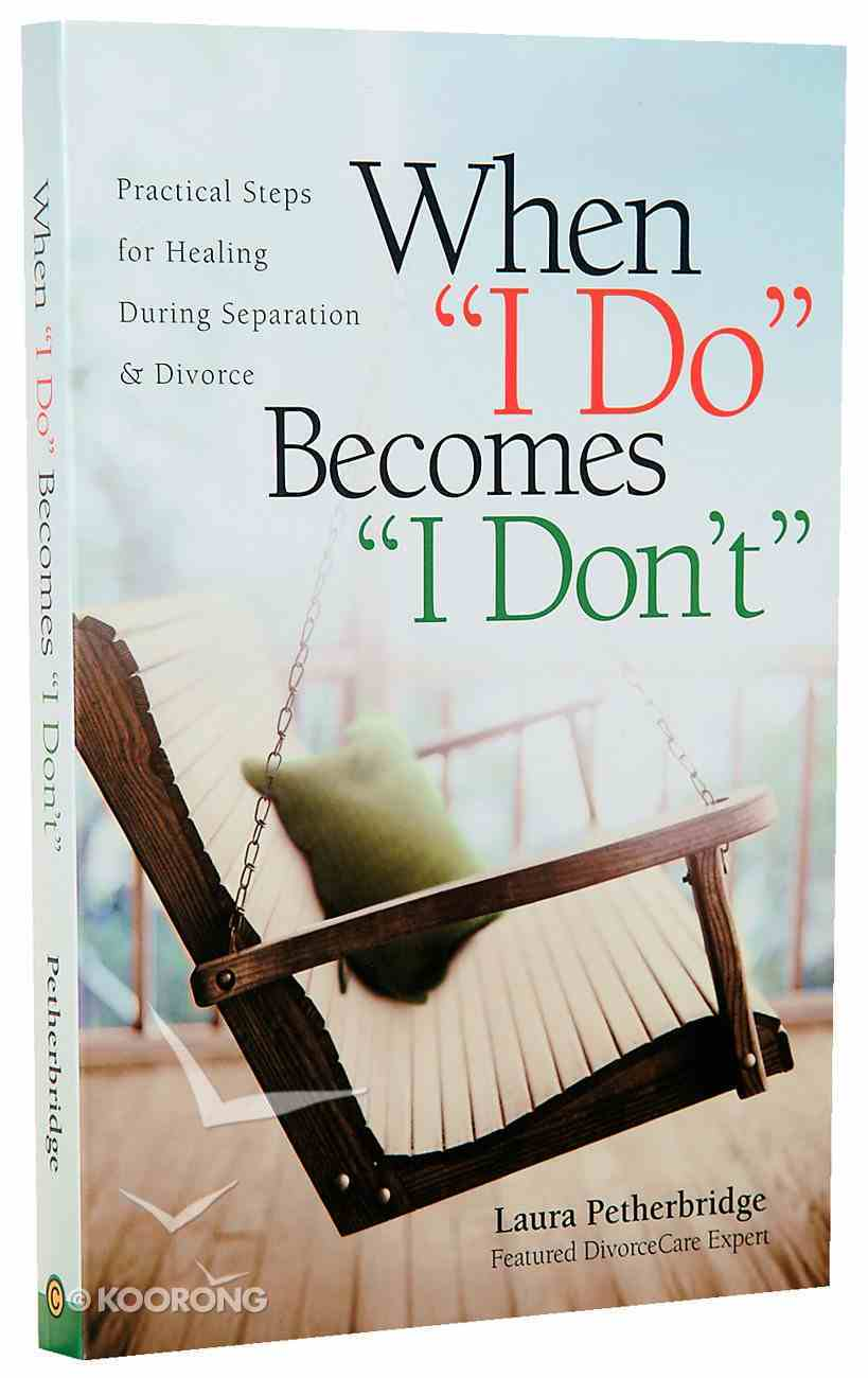 When I Do Becomes I Don't Paperback