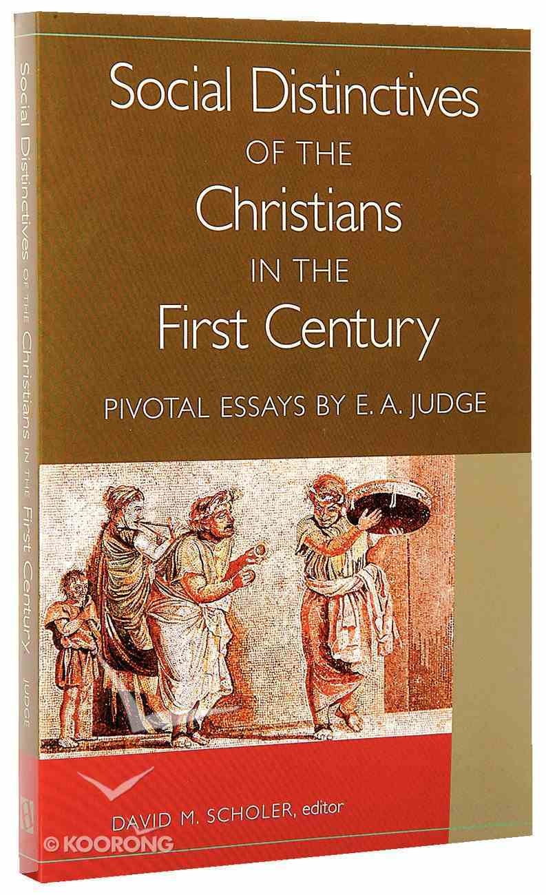 Social Distinctives of the Christians in the First Century Paperback