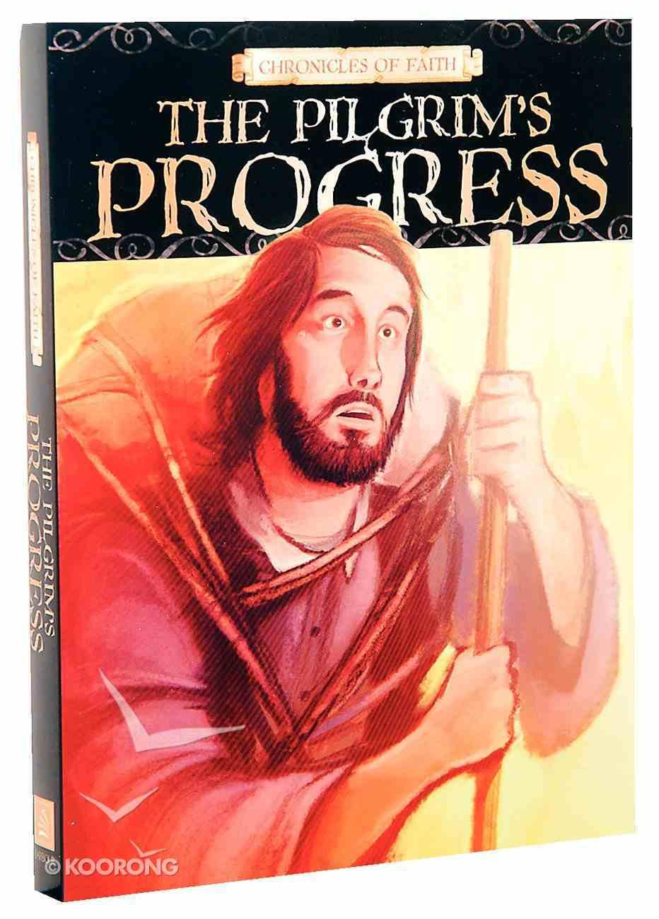 Pilgrim's Progress (Chronicles Of Faith Series) Paperback