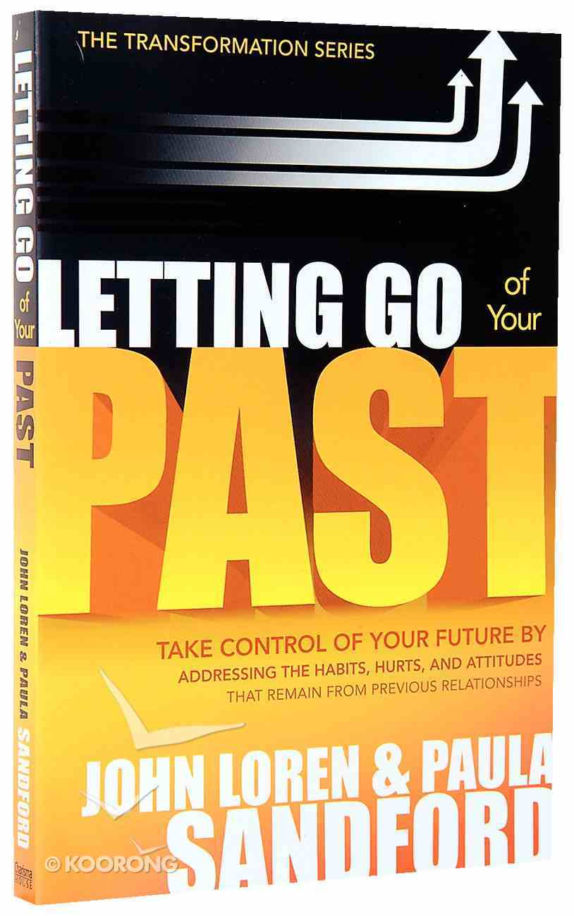 Letting Go of Your Past Paperback