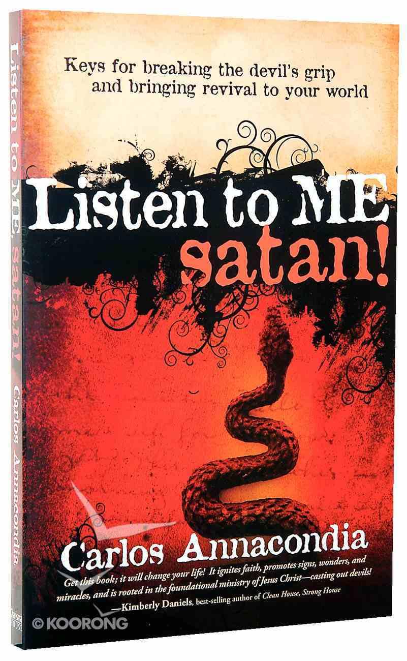 Listen to Me, Satan! Paperback
