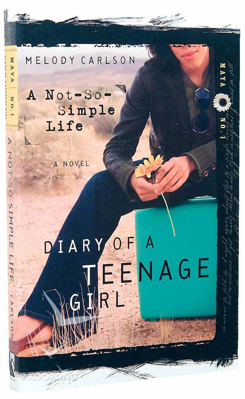 A Not So Simple Life (#01 in Diary Of A Teenage Girl, Maya Series) Paperback
