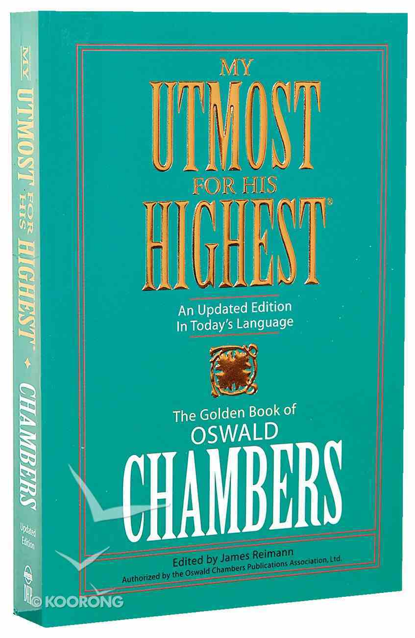 My Utmost For His Highest: Updated Edition in Today's Language Paperback