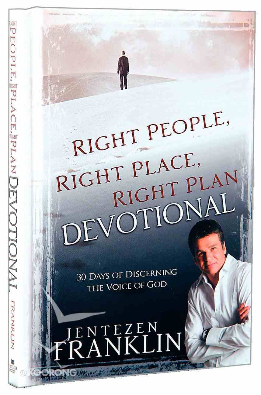 Right People, Right Place, Right Plan Devotional Hardback