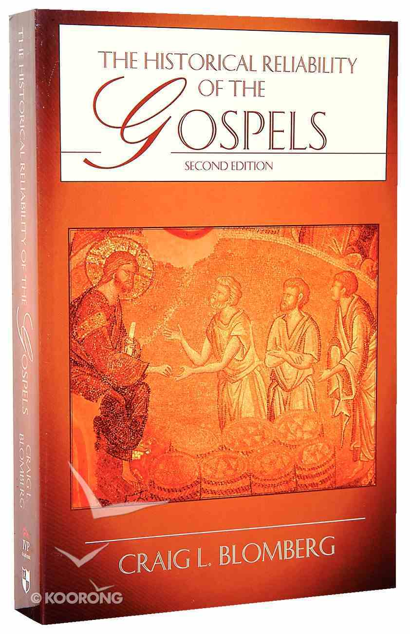 The Historical Reliability of the Gospels (Second Edition) Paperback