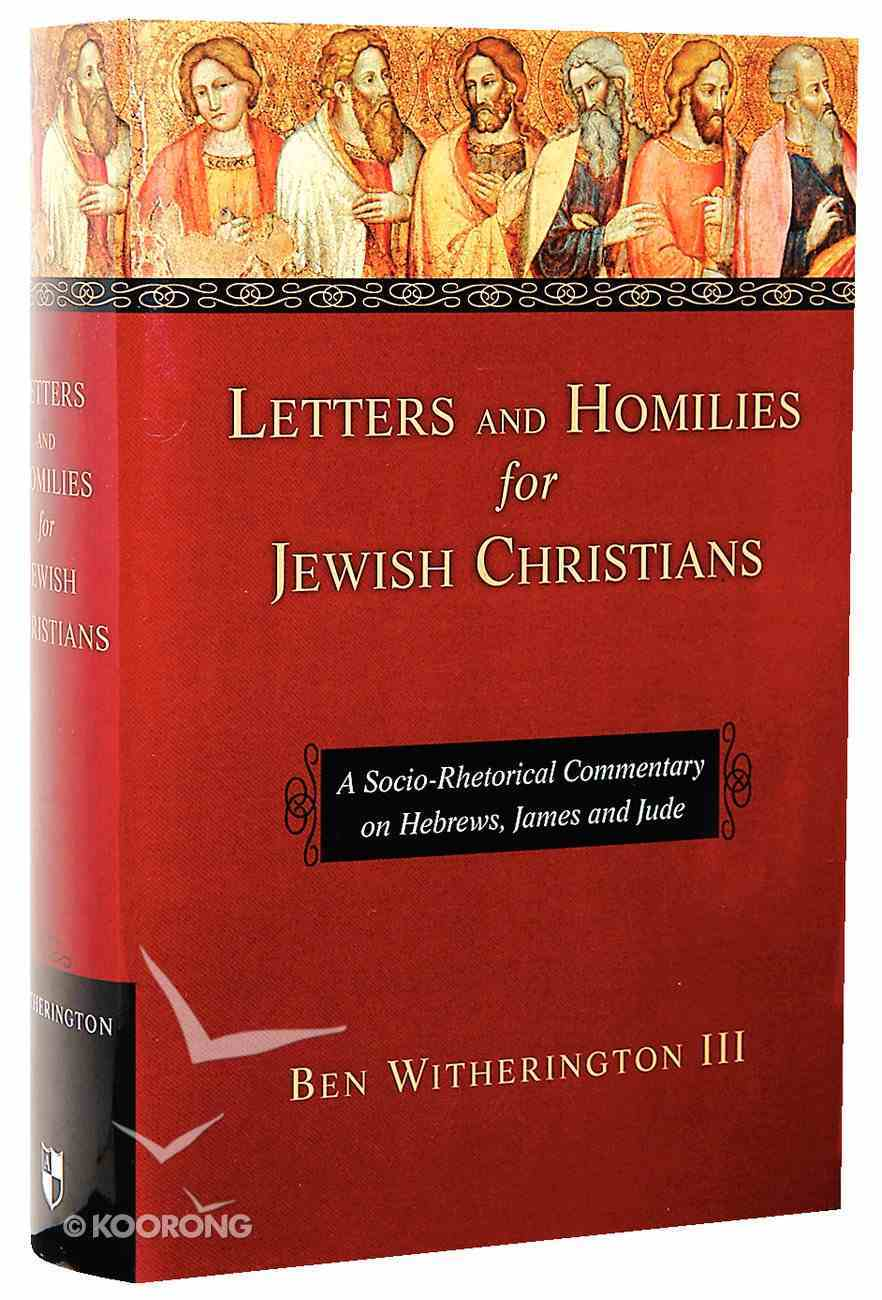 Letters and Homilies For Jewish Christians Hardback