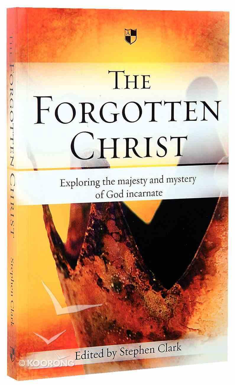 The Forgotten Christ Paperback