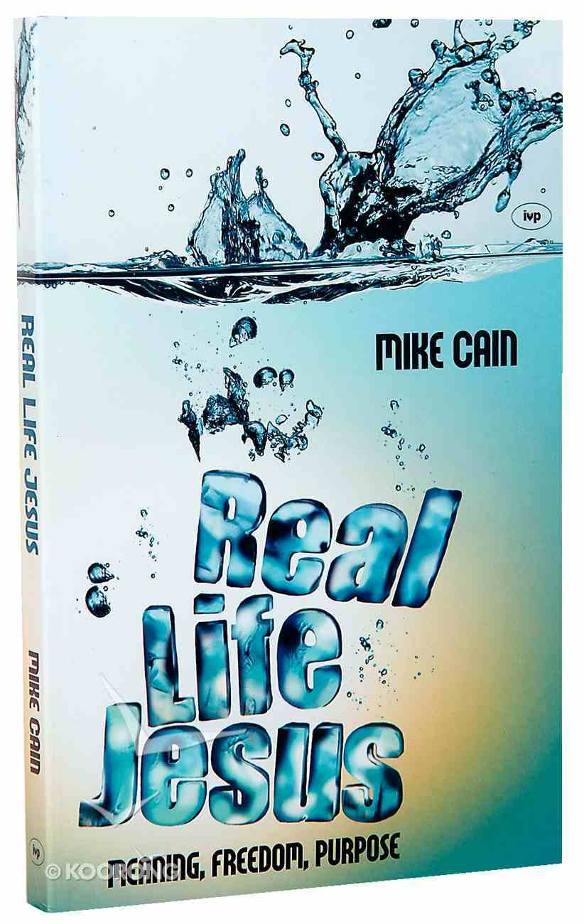 Real Life Jesus Paperback