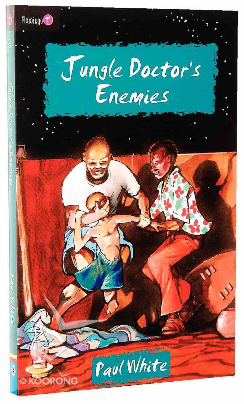 Jungle Doctor's Enemies (#005 in Jungle Doctor Flamingo Fiction Series) Paperback