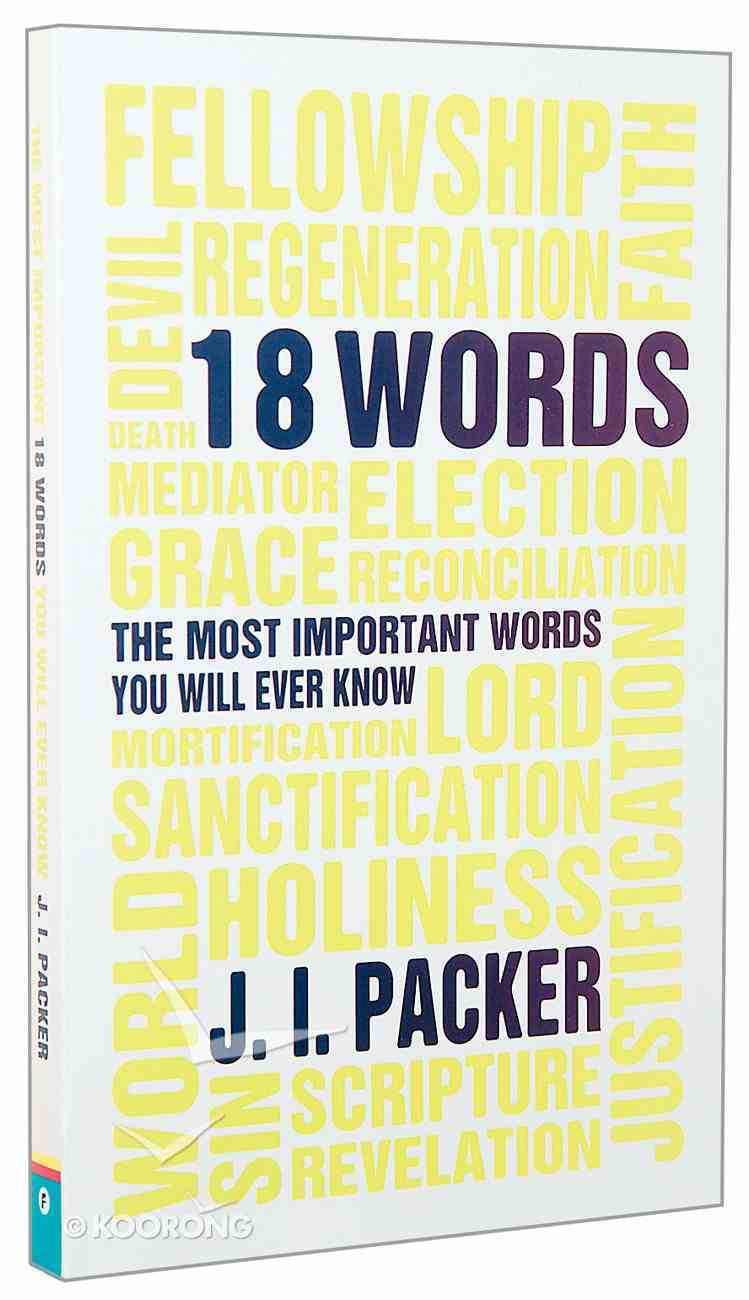 18 Words: The Most Important Words You Will Ever Know Paperback