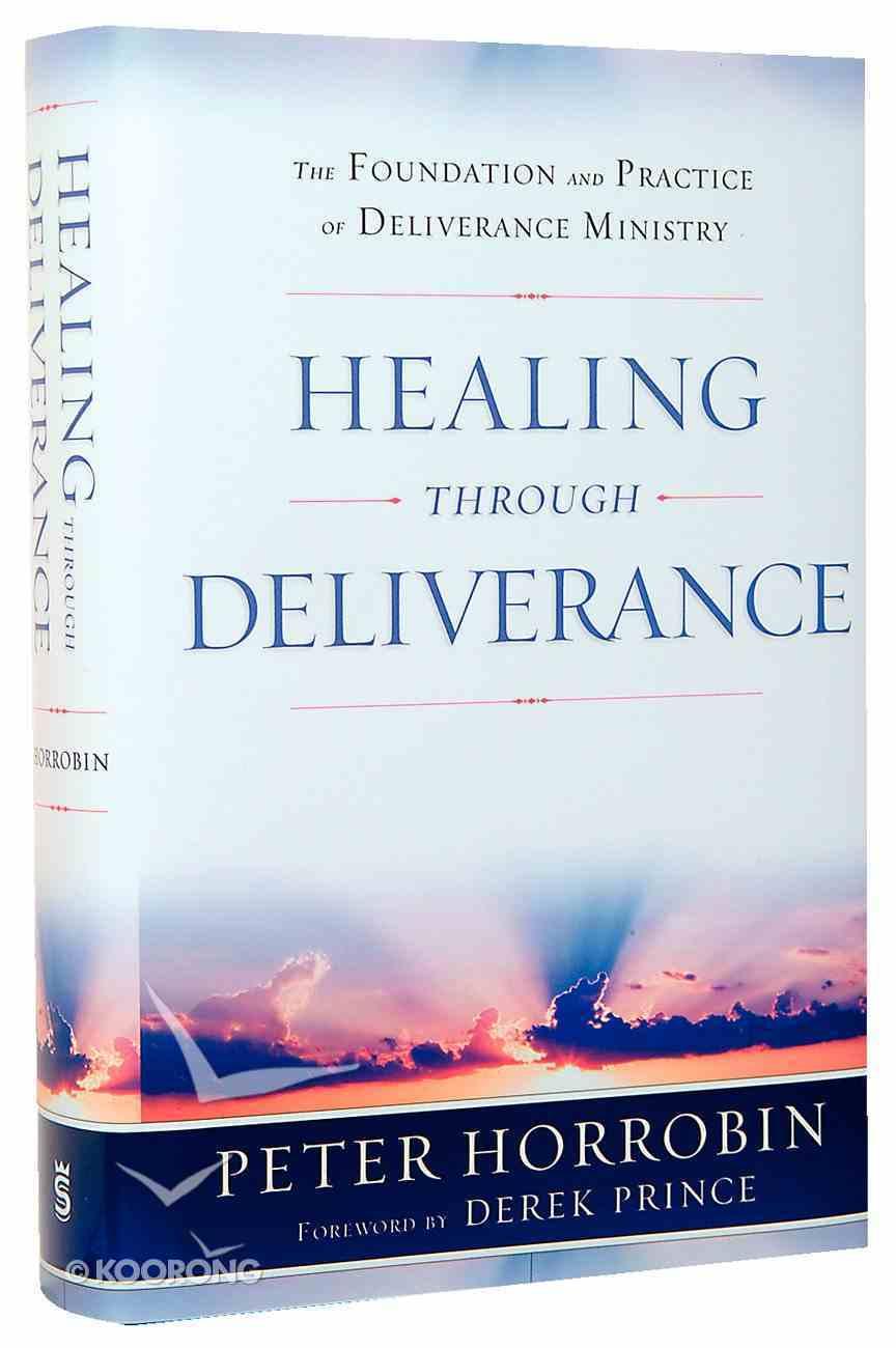 Healing Through Deliverance Hardback
