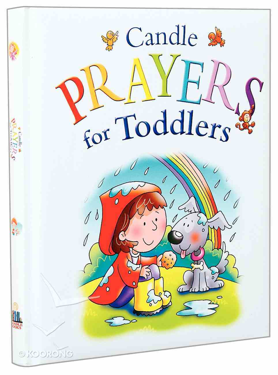 Candle Prayers For Toddlers (Candle Bible For Toddlers Series) Hardback