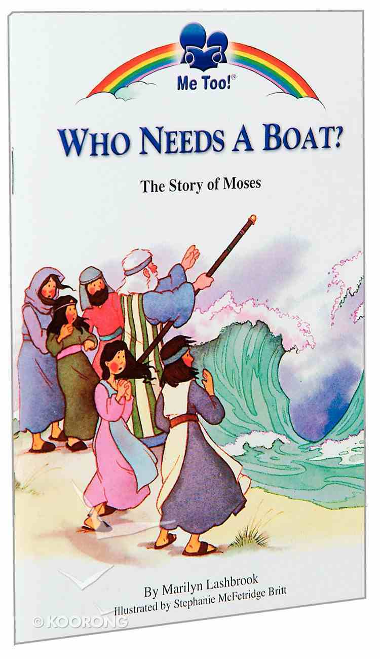 Who Needs a Boat (Me Too! Series) Paperback