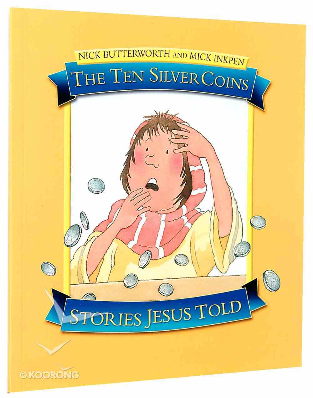 The Ten Silver Coins (Stories Jesus Told Series) Paperback