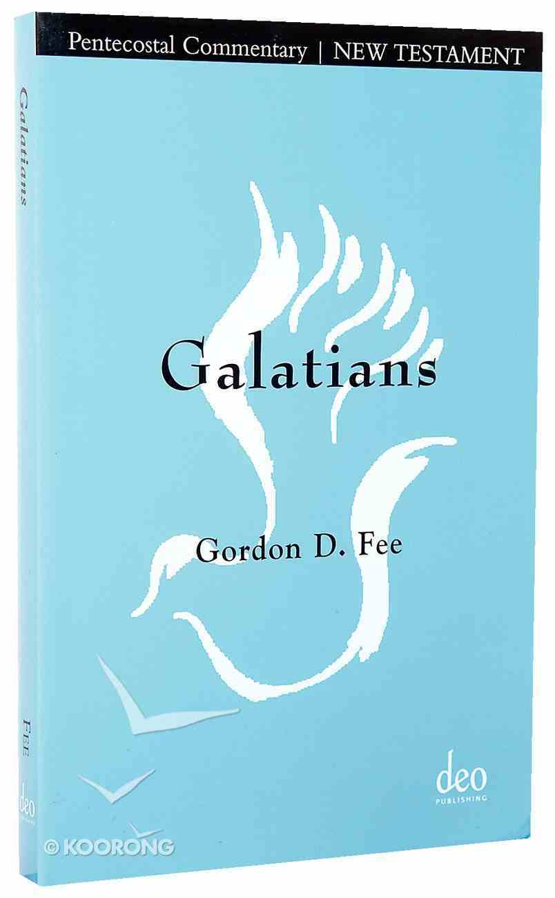 Galatians: A Pentecostal Commentary on Paul's Letter to the Galatians Paperback