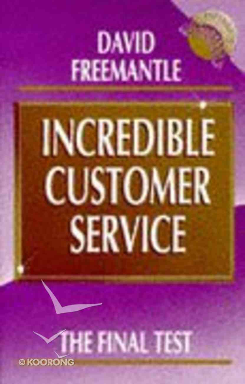 Incredible Customer Service Paperback