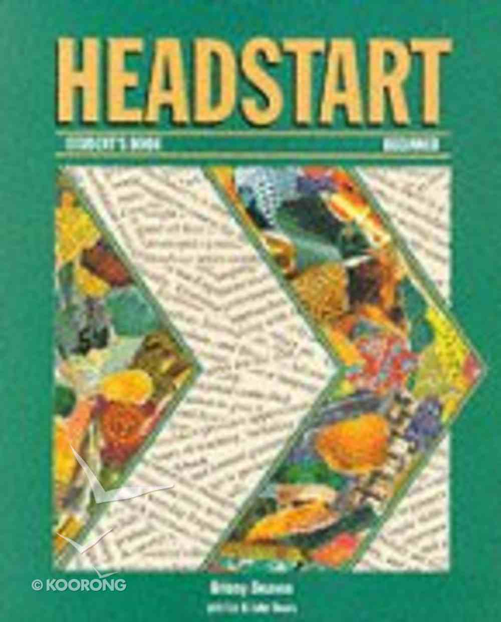 Headstart Student's Book Beginners Paperback