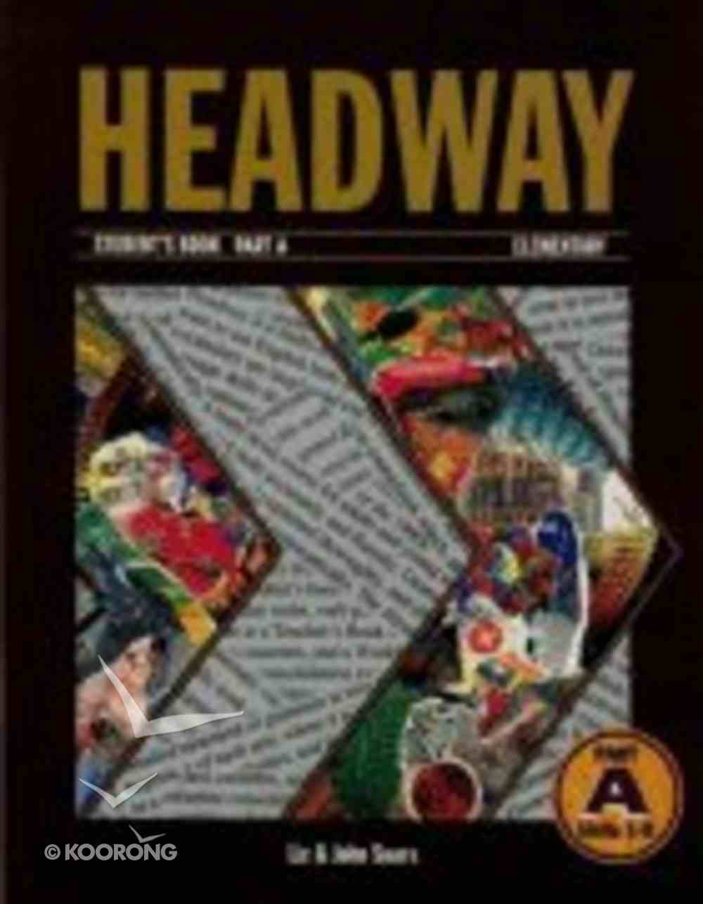 Headway Elementary Part a Studnet's Book Paperback