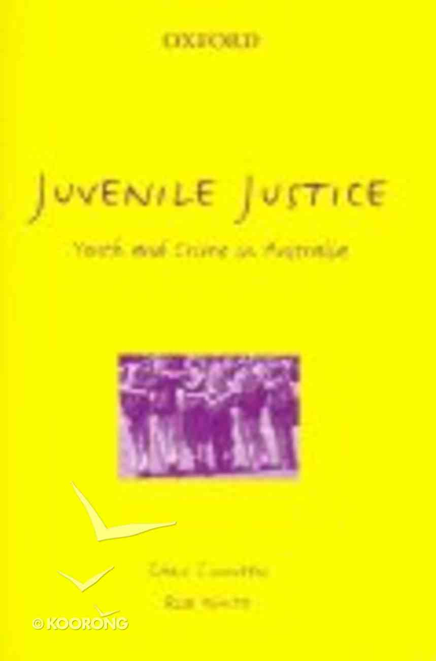 Juvenile Justice in Australia (2nd Edition) Paperback