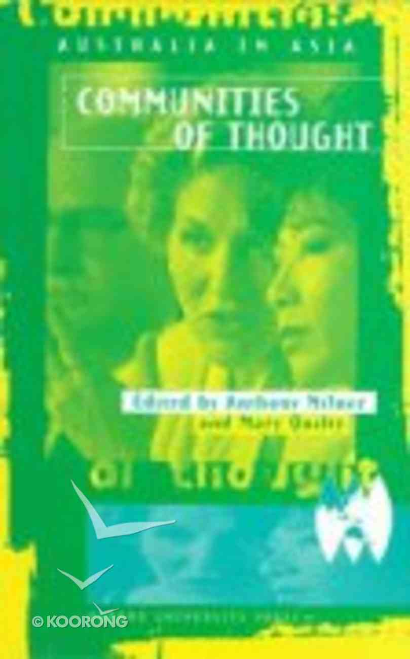 Australia in Asia: Communities of Thought Paperback