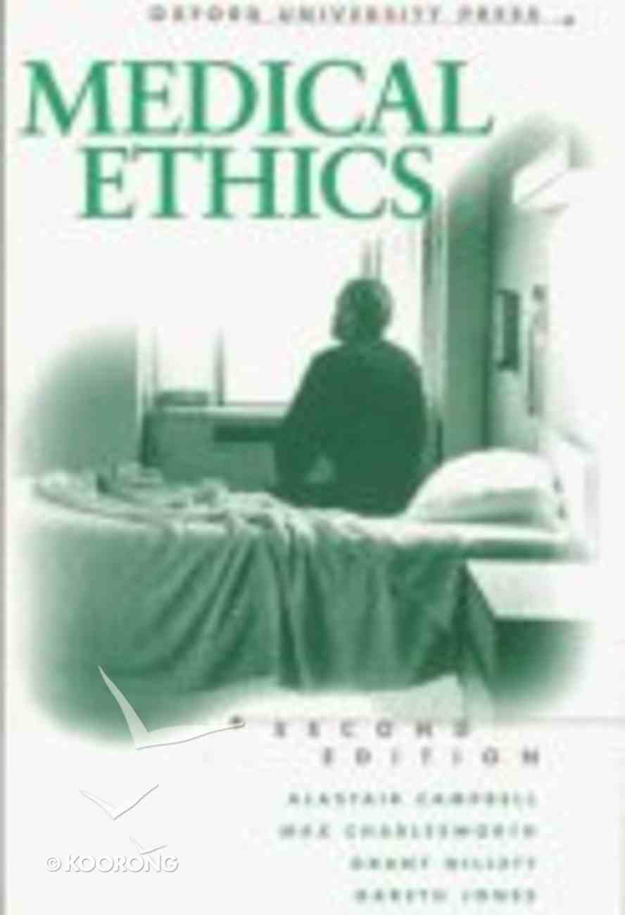Medical Ethics (2nd Edition) Paperback
