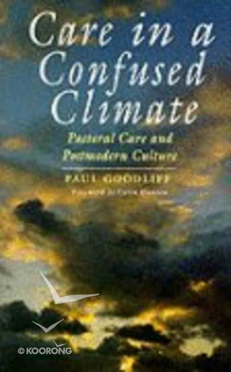 Care in a Confused Climate Paperback