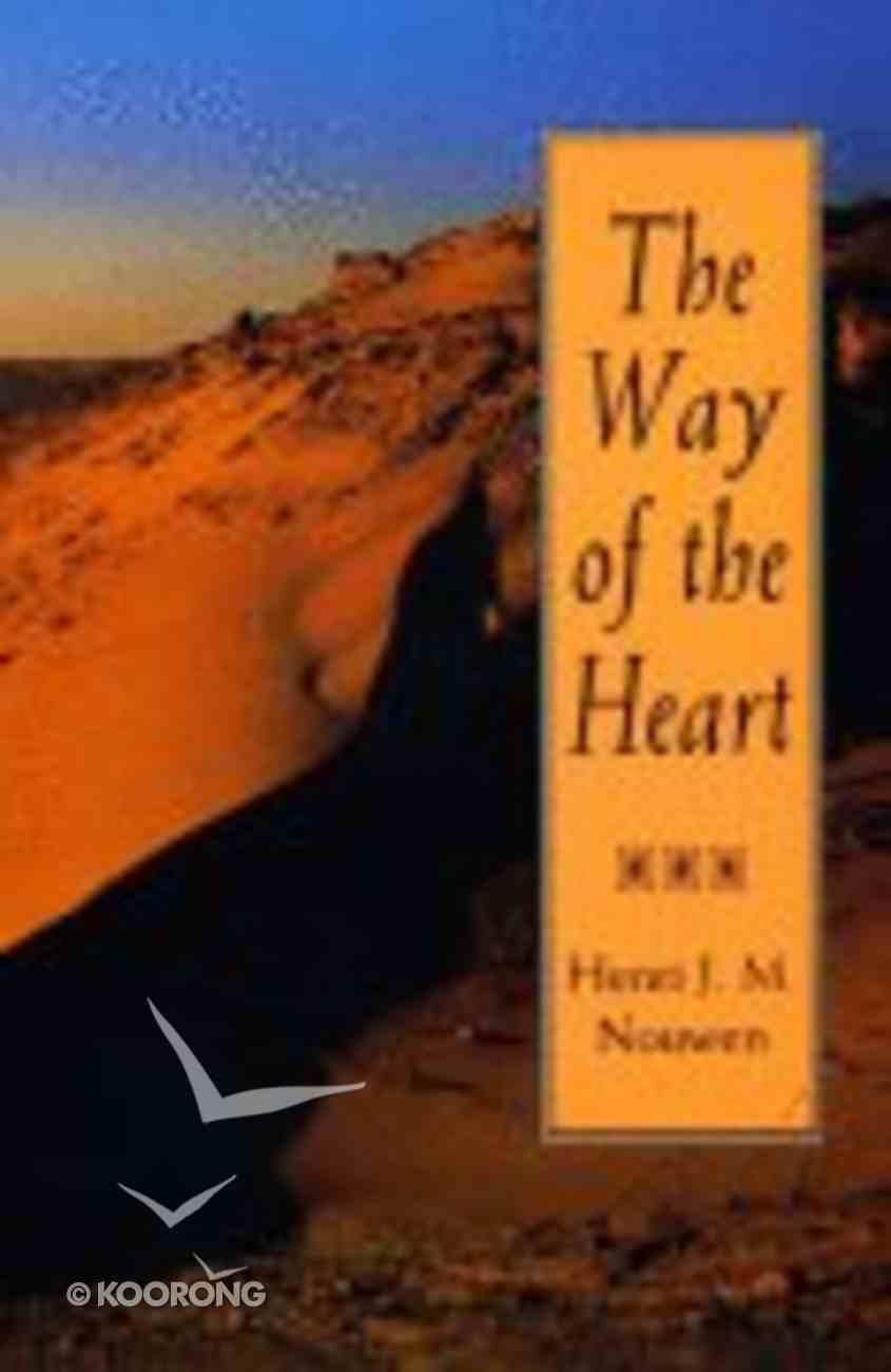 The Way of the Heart Paperback