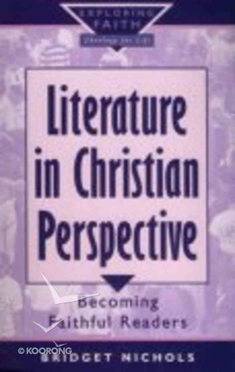 Literature in Christian Perspective Paperback