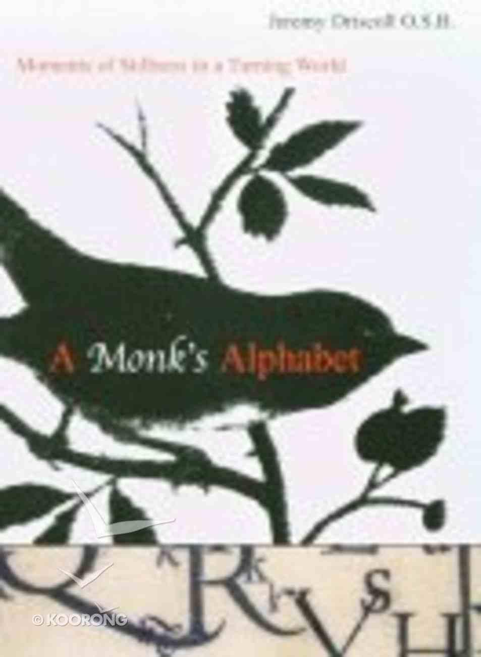A Monk's Alphabet Paperback