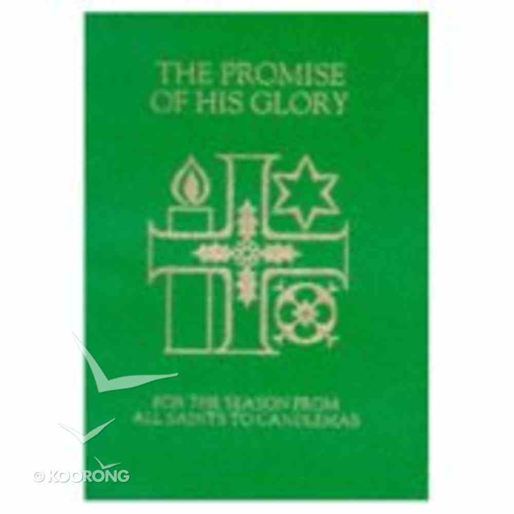 The Promise of His Glory People's Book Paperback