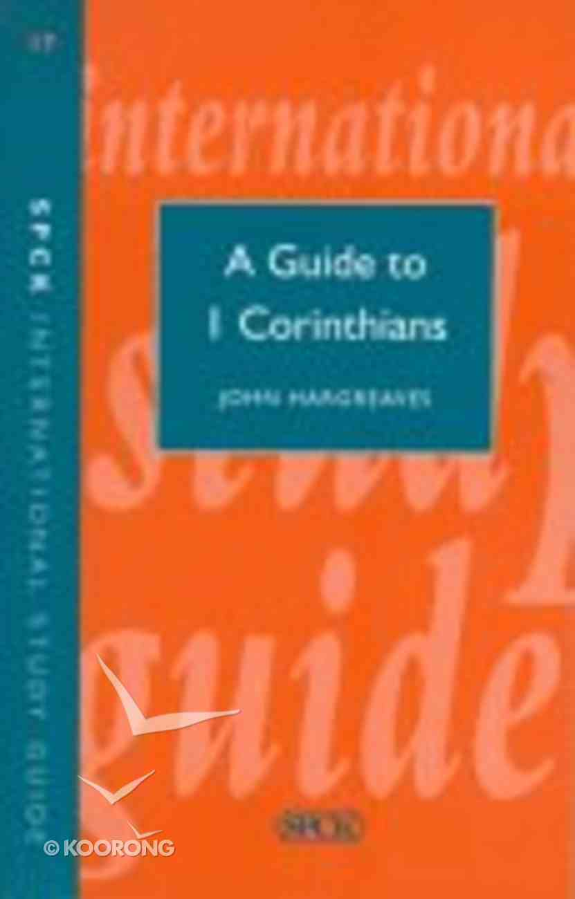 A Guide to 1 Corinthians (International Study Guide Series) Paperback