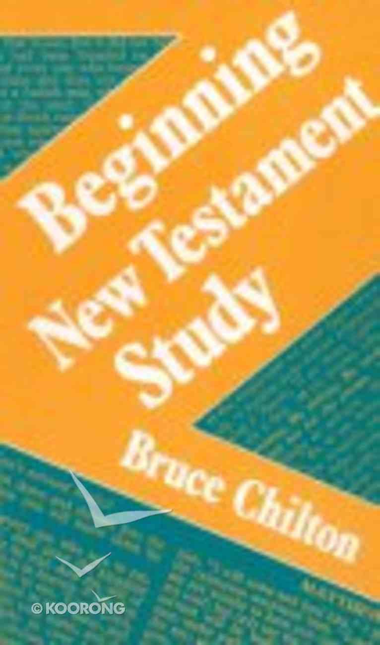 Beginning New Testament Study Paperback