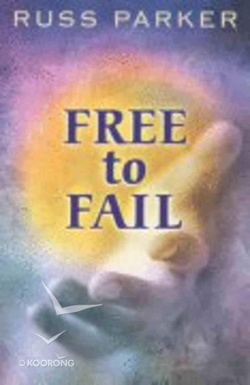 Free to Fail Paperback