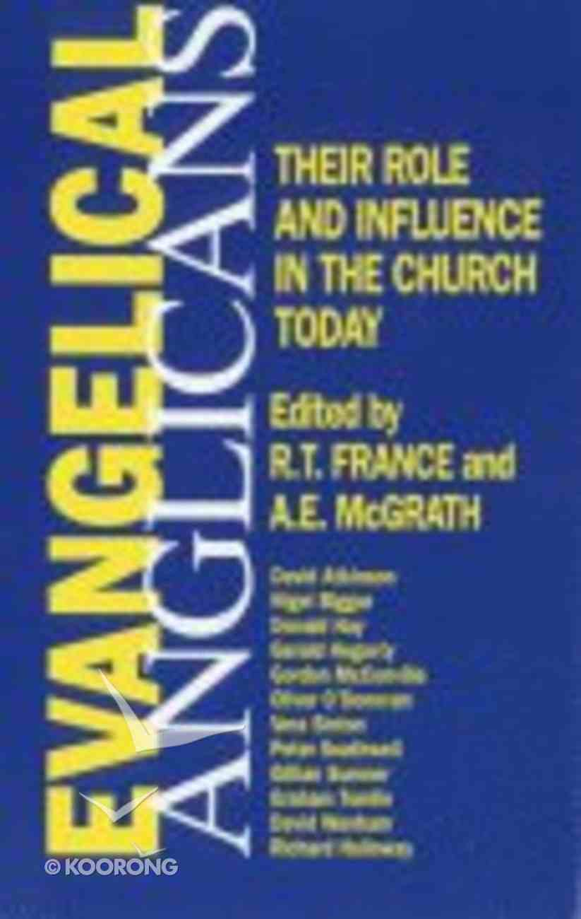 Evangelical Anglicans Paperback