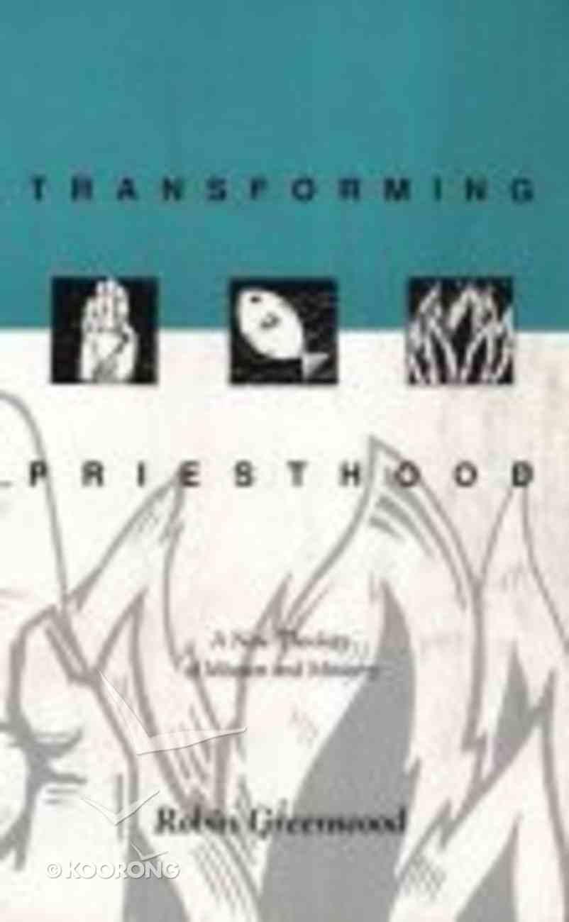 Transforming Priesthood Paperback