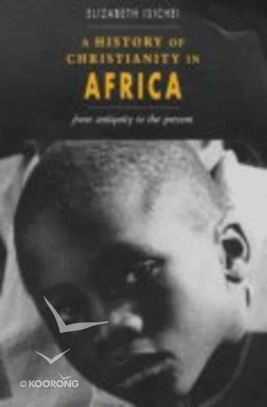 History of Christianity in Africa Hardback
