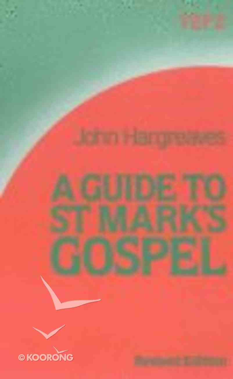 A Guide to St Mark's Gospel (International Study Guide Series) Paperback
