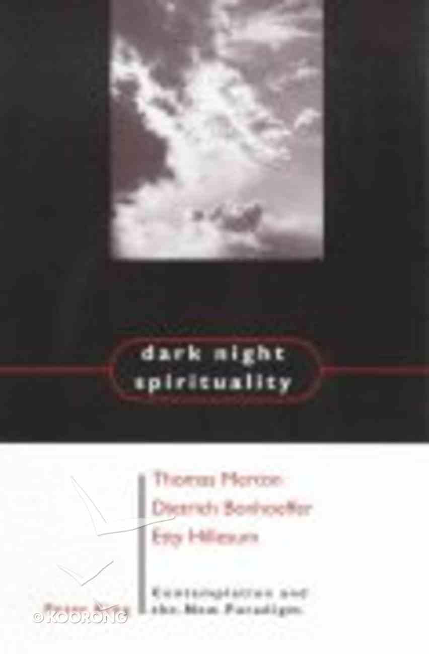 Dark Night Spirituality Paperback