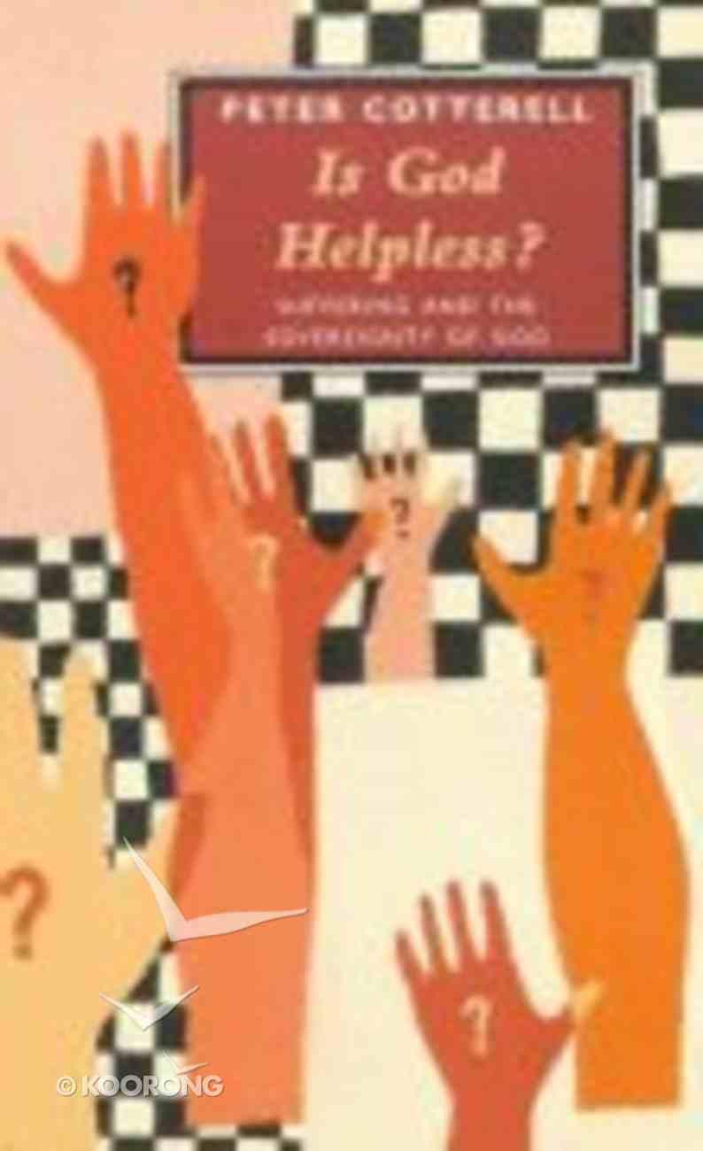 Is God Helpless Paperback